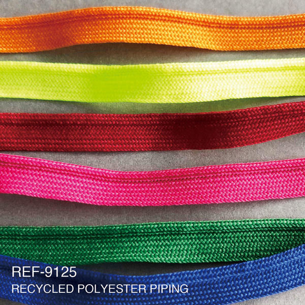 New Item : REF-9125  / RECYCLED POLYESTER PIPING