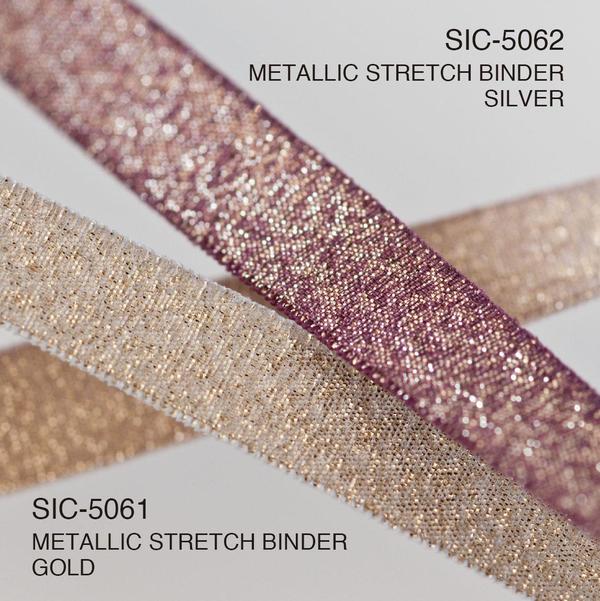S.I.C. Item : SIC-5061 / METALLIC STRETCH BINDER GOLD , SIC-5062/ METALLIC STRETCH BINDER SILVER